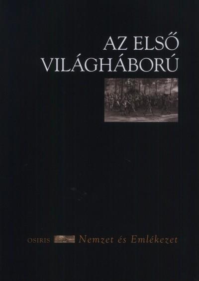 Szabó Dániel  (Szerk.) - Az első világháború