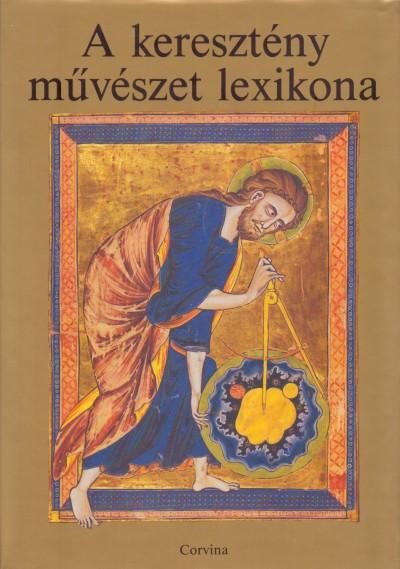 Jutta Seibert  (Szerk.) - A keresztény művészet lexikona