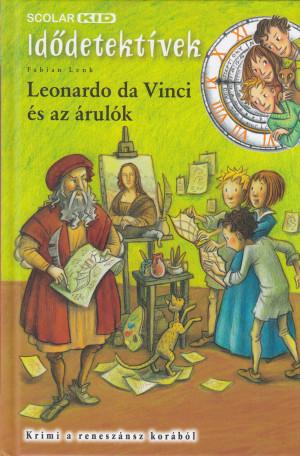 Fabian Lenk - Leonardo da Vinci �s az �rul�k