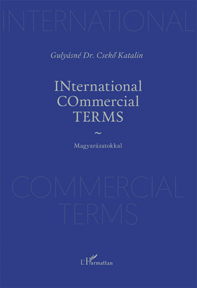 Gulyásné Dr. Csekő Katalin - INternational COmmercial TERMS
