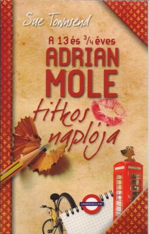 Sue Townsend - A 13 �s 3/4 �ves Adrian Mole titkos napl�ja