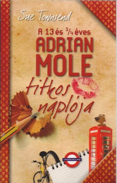 Sue Townsend - A 13 és 3/4 éves Adrian Mole titkos naplója