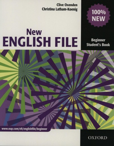 Christina Latham-Koenig - Clive Oxenden - New English File