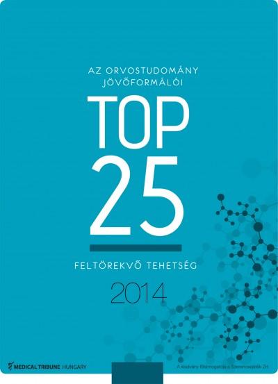 - Az orvostudomány jövőformái TOP25 feltörekvő tehetség 2014