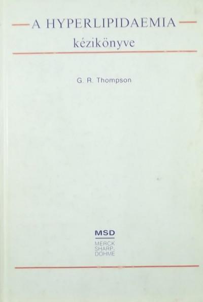 G. R. Thompson - A hyperlipidaemia kézikönyve