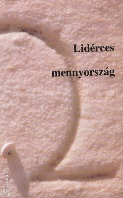 Striker Sándor  (Szerk.) - Lidérces mennyország