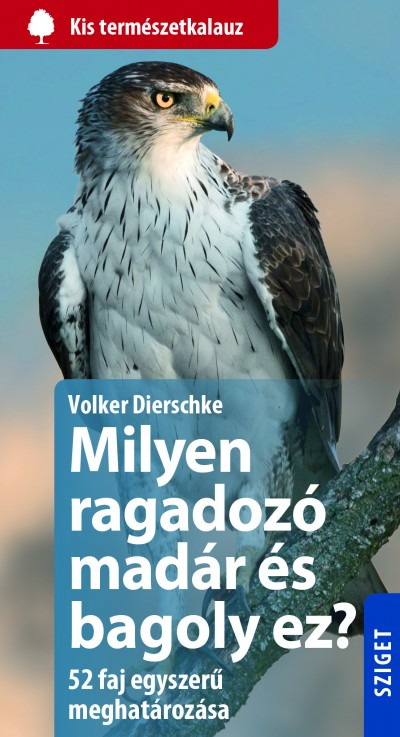 Volker Dierschke - Milyen ragadozó madár és bagoly ez?