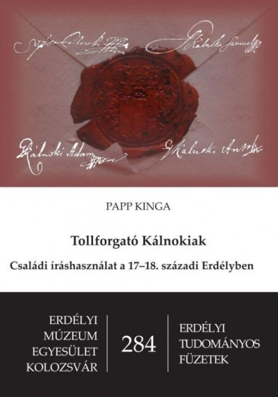 Papp Kinga - Tollforgató Kálnokiak