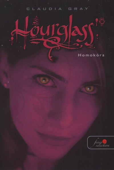Claudia Gray - Hourglass - Homokóra