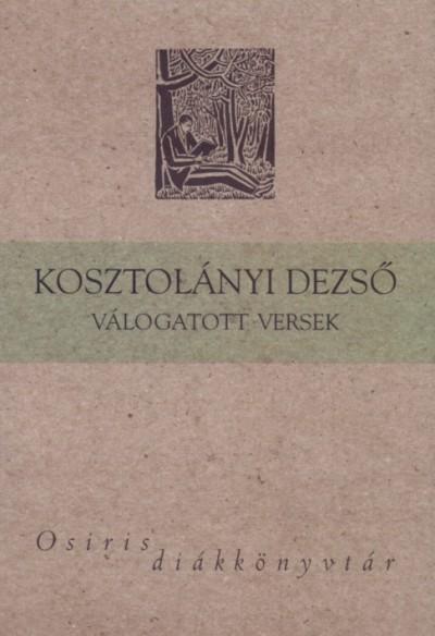 Kosztolányi Dezső - Kosztolányi Dezső válogatott versek