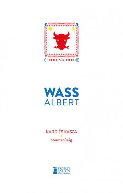 Wass Albert - Kard és kasza - Szemtanúság