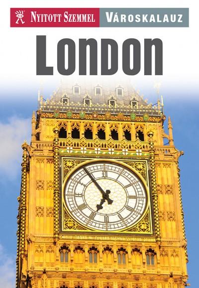 Stainer Tom  (Szerk.) - London-Nyitott szemmel városkalauz