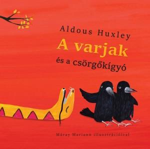 Aldous Huxley - A varjak �s a cs�rg�k�gy�
