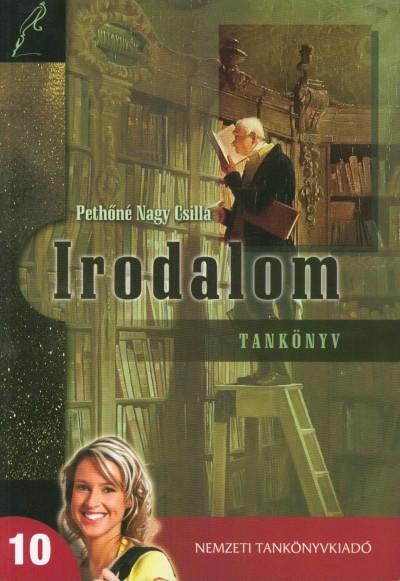 Pethőné Nagy Csilla - Irodalom 10.
