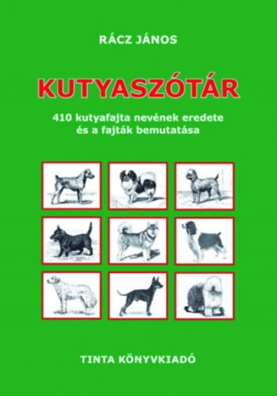 Rácz János  (Szerk.) - Kutyaszótár