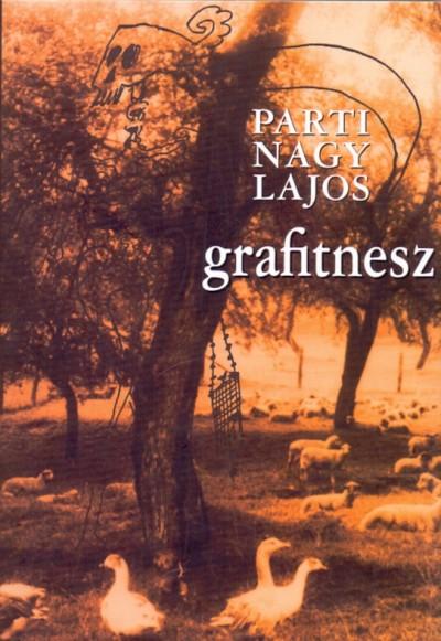 Parti Nagy Lajos - Grafitnesz