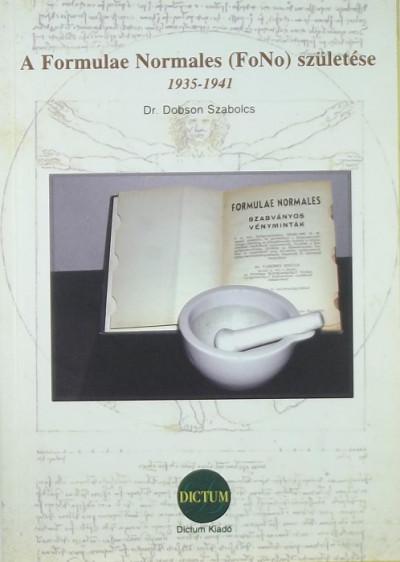 Dobson Szabolcs - A Formulae Normales (FoNo) születése 1935-1941