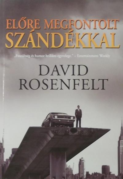 David Rosenfelt - Előre megfontolt szándékkal