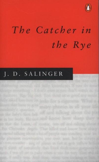 J. D. Salinger - The Catcher in the Rye