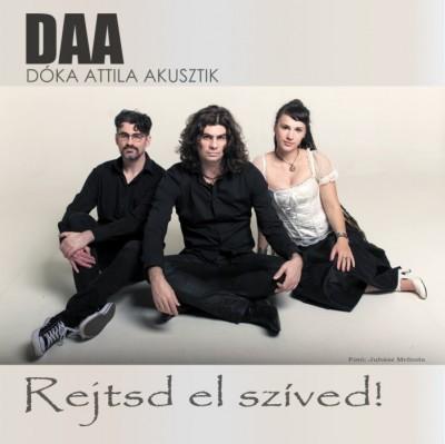 Dóka Attila Akusztik - Rejtsd el szíved - CD