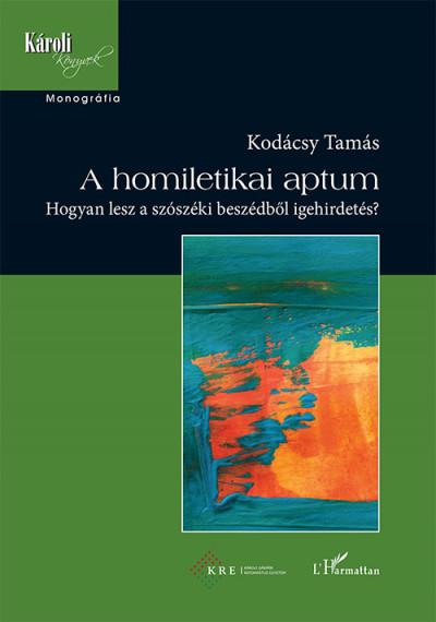 Kodácsy Tamás - A homiletikai aptum