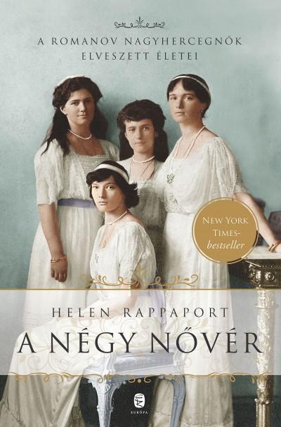 Helen Rappaport - A négy nővér