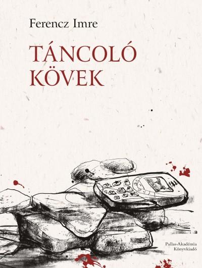 Ferencz Imre - Táncoló kövek
