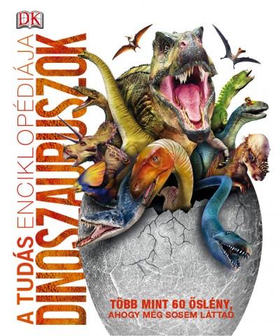 - A tudás enciklopédiája - Dinoszauruszok