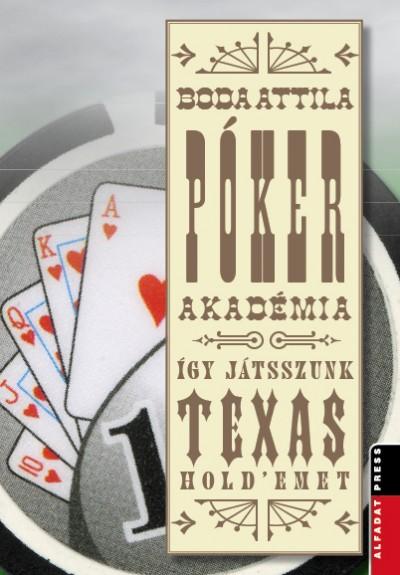 Boda Attila - Póker akadémia