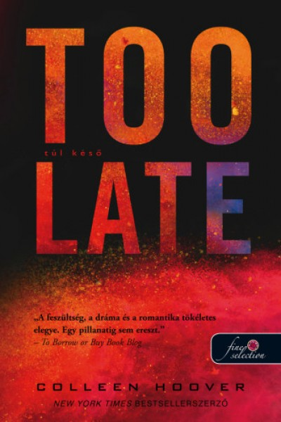 Colleen Hoover - Too Late - Túl késő