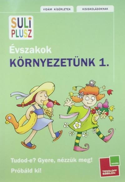 Kali Nóra - Mojzes Krisztina - Szeydl Kinga - Környezetünk 1.