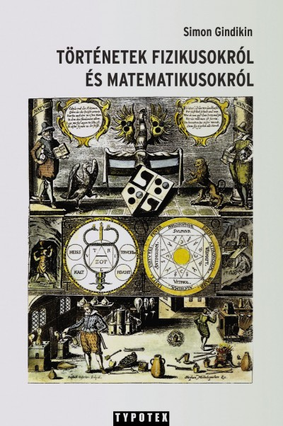 Simon Gindikin - Történetek fizikusokról és matematikusokról