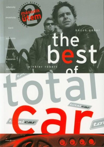 Bazsó Gábor - Winkler Róbert - Best of Totalcar