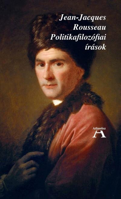 Jean-Jacques Rousseau - Miklós Tamás  (Szerk.) - Politikafilozófiai írások
