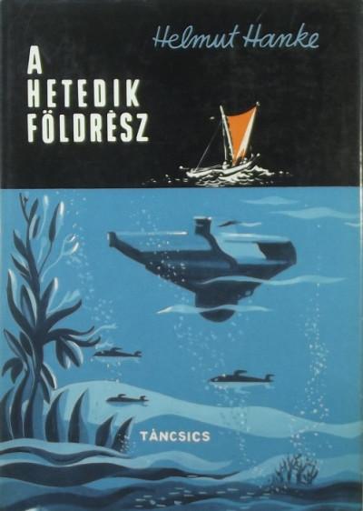 Helmut Hanke - A hetedik földrész