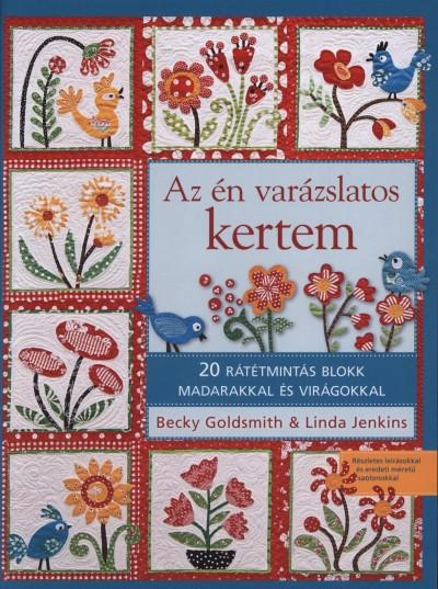 Becky Goldsmith - Linda Jenkins - Az én varázslatos kertem