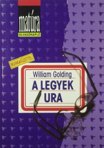 Veres András  (Szerk.) - A Legyek Ura olvasnónapló