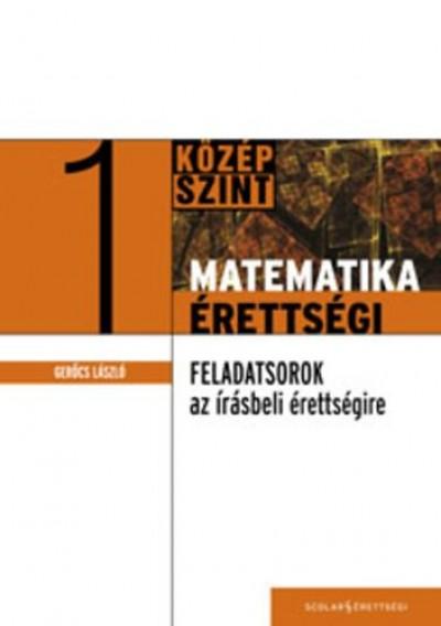 Dr. Gerőcs László - Matematika érettségi 1.