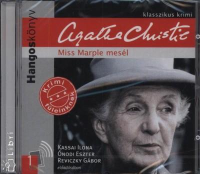 Agatha Christie - Kassai Ilona - Ónodi Eszter - Reviczky Gábor - Miss Marple mesél