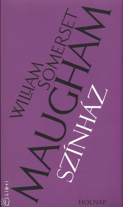 William Somerset Maugham - Színház