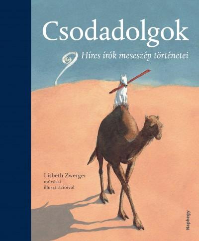 Tóth Emese  (Szerk.) - Csodadolgok
