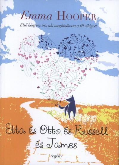 Emma Hooper - Etta és Otto és Russel és James