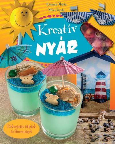 Könnyü Mária - Niksz Gyula - Kreatív nyár