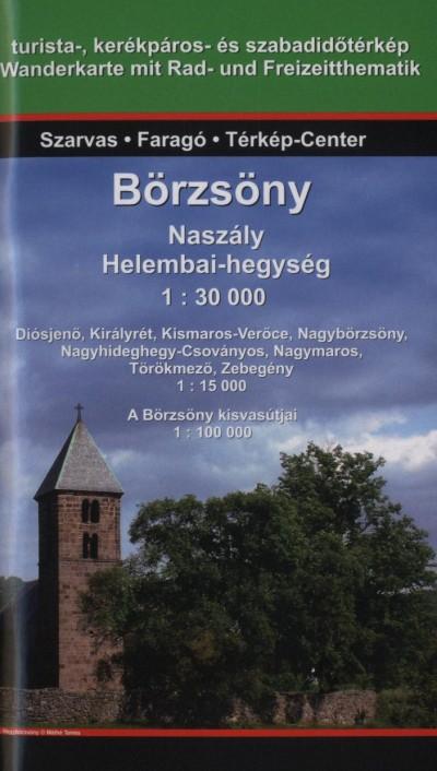 Faragó Imre  (Szerk.) - Börzsöny - Naszály, Helembai-hegység