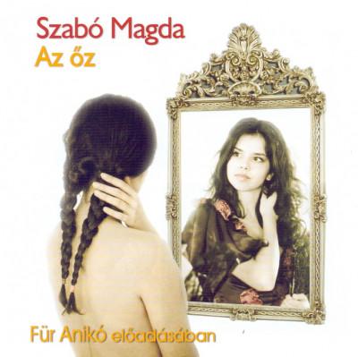 Szabó Magda - Magos György - Für Anikó - Az őz - Hangoskönyv - MP3