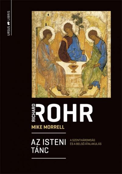 Mike Morrell - Richard Rohr - Az isteni tánc