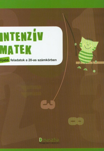Borbély Borbála  (Szerk.) - Intenzív matek - Újabb feladatok a 20-as számkörben