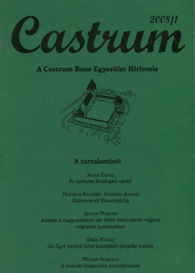 - Castrum 7. - A Castrum Bene Egyesület Hírlevele 2008/1. szám