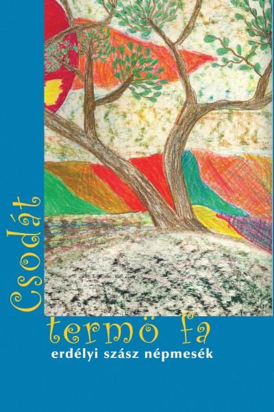 Veres István  (Vál.) - A csodát termő fa