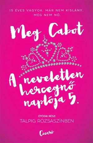 Meg Cabot - A neveletlen hercegn� napl�ja 5.